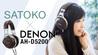 SATOKO×DENON AH-D5200 DENON / AH-D5200