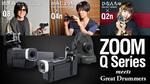 ZOOM / Q Series