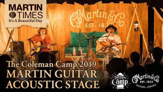 The Coleman Camp 2019 / MARTIN GUITAR ACOUSTIC STAGE