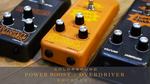 COLORSOUND POWER BOOST / OVERDRIVER
