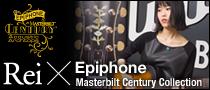 Rei meets Epiphone Masterbilt Century Collection