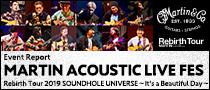 【Martin Times】MARTIN ACOUSTIC LIVE FES Rebirth Tour 2019 SOUNDHOLE UNIVERSE