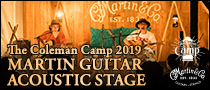 【Martin Times】The Coleman Camp 2019 / MARTIN GUITAR ACOUSTIC STAGE